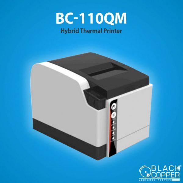 BC-110QM - Hybrid Thermal Printer